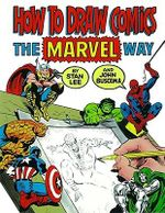 How to Draw Comics Marvel Way - Lee