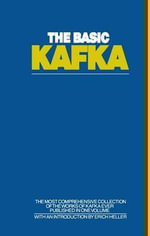 The Basic Kafka : 101 Home Businesses That Can Make You Wealthy - Franz Kafka