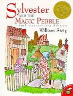 Sylvester and the Magic Pebble : Aladdin Picture Books - William Steig