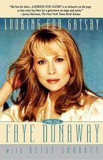 Looking for Gatsby - Faye Dunaway