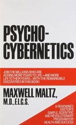 Psycho-Cybernetics - Maltz