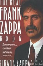 The Real Frank Zappa Book - Frank Zappa