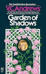 Garden of Shadows : Garden of Shadows - V C Andrews