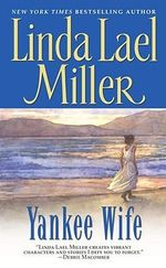 Yankee Wife : The Quade Series : Book 1 - Linda Lael Miller