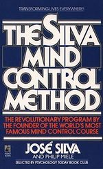 The Silva Mind Control Method - Jose Silva