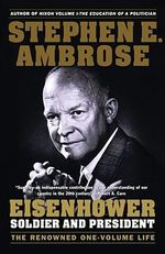 Eisenhower : Soldier and President - Stephen E. Ambrose