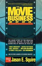 The Movie Business Book : Second Edition