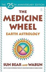 The Medicine Wheel : Earth Astrology - Sun Bear