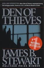 Den of Thieves : Critiques and Extrapolations - James B. Stewart