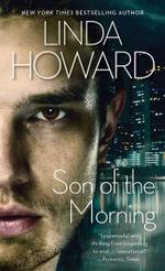 Son of the Morning : Pocket Books Romance - Linda Howard