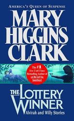 Lottery Winner : Alvirah and Willy Stories - Mary Higgins Clark