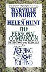 The Personal Companion : A Workbook for Singles - Harville Hendrix