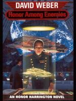 Honor Among Enemies : Honor Harrington Series : Book 6 - David Weber