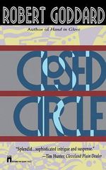 Closed Circle - Robert Goddard