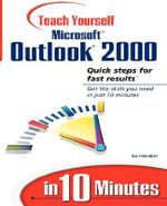 Sams Teach Yourself Microsoft Outlook 2000 in 10 Minutes : Sams Teach Yourself...in 10 Minutes (Paperback) - Joe Habraken