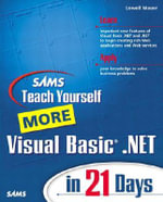 Sams Teach Yourself More Visual Basic .NET in 21 Days - Lowell Mauer