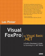 Visual Foxpro to Visual Basic.Net - Les Pinter
