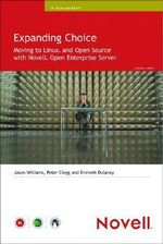 Expanding Choice : Moving to Linux and Open Source with Novell Open Enterprise Server - Jason Williams