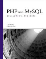 PHP and MySQL Developer's Projects - Laura Thomson
