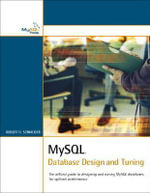 MySQL Database Design and Tuning - Robert D. Schneider