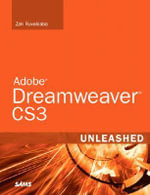 Adobe Dreamweaver CS3 Unleashed - Zak Ruvalcaba
