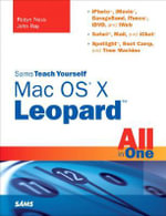 Sams Teach Yourself Mac OS X Leopard All in One - Robyn Ness