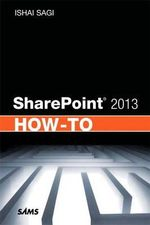 SharePoint 2013 How-to - Ishai Sagi