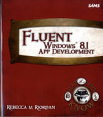 Fluent Windows 8.1 App Development - Rebecca M. Riordan