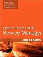 System Center 2012 Service Manager Unleashed - Kerrie Meyler