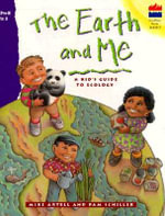 Earth and Me :  A Kid's Guide to Ecology - Mike Artell
