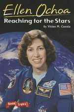 Book Treks Level Three Ellen Ochoa : Reaching for the Stars 2004c - Vivian M Cuesta