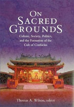 On Sacred Grounds : Culture, Society, Politics and the Formation of the Cult of Confucius - Thomas A. Wilson