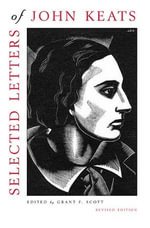 Selected Letters of John Keats : Based on the Texts of Hyder Edward Rollins - John Keats