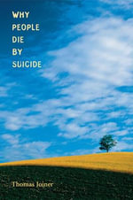 Why People Die by Suicide : Cross-Cultural Perspectives - Thomas E. Joiner