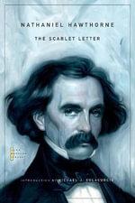 The Scarlet Letter : The John Harvard Library - Nathaniel Hawthorne