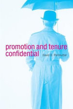 Promotion and Tenure Confidential - David D. Perlmutter