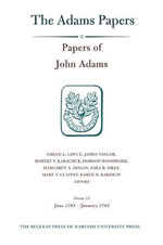 Papers of John Adams : June 1783 - January 1784 v. 15 - John Adams