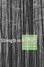 Strength in Numbers : The Political Power of Weak Interests - Gunnar Trumbull