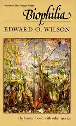 Biophilia : The New Synthesis - Edward O. Wilson