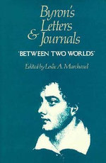 Letters and Journals : 1820, Between Two Worlds v. 7 - Lord George Gordon Byron