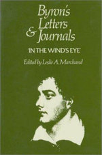 Letters and Journals : 1821-22, In the Wind's Eye v. 9 - Lord George Gordon Byron
