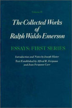 Collected Works of Ralph Waldo Emerson : Essays, First Series v. 2 - Ralph Waldo Emerson