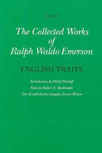 The Collected Works of Ralph Waldo Emerson : English Traits v. 5 - Ralph Waldo Emerson