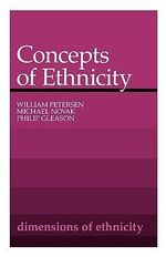 Concepts of Ethnicity : Belknap Press - William Petersen