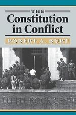 The Constitution in Conflict - Robert A. Burt