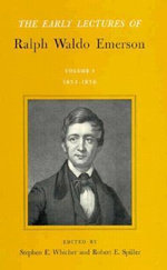 The Early Lectures of Ralph Waldo Emerson, 1833-1836 Vol. 1 : Early Lectures of Ralph Waldo Emerson Ser.