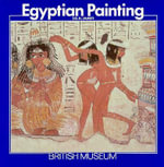 Egyptian Painting : Life and the Arts in Greco-Roman Antiquity - TGH James