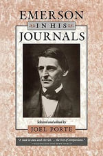 Emerson in His Journals - Ralph Waldo Emerson