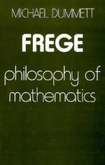 Frege - Philosophy of Mathematics (Cobee)(Cloth) : Philosophy of Mathematics - M Dummett