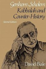 Gershom Scholem, Kabbalah and Counter History : Kabbalah and Counter-History - David Biale